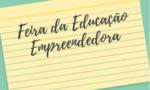 Prefeitura realizará feira de trabalhos da Educação Empreendedora